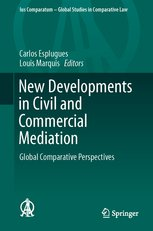 New Developments in Civil and Commercial Mediation